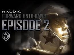 Forward unto Dawn - Episode 2