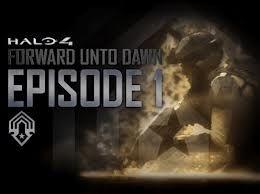 Forward unto Dawn - Episode 1
