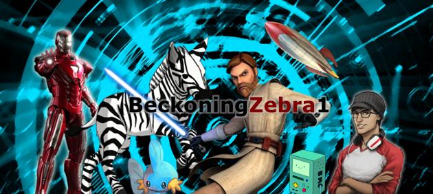 Beckoningzebra1's Stuff