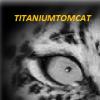 TitaniumTomcat